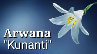 "Arwana ""Kunanti"" (Lirik) (HD)"