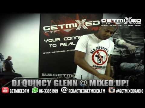 DJ Quincy Glenn bij Mixed Up! @ Getmixed radio   www getmixed fm   29012015