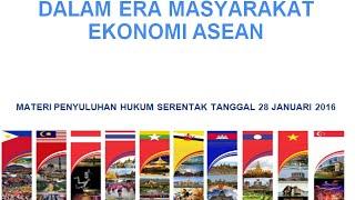 Cerdas Hukum dalam Era Masyarakat Ekonomi ASEAN