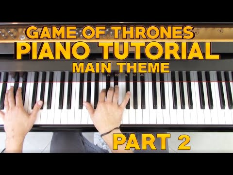 """Game of Thrones"" - Piano Tutorial (2/2) + Sheet Music - Main Theme 