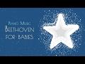 ❤ Baby Beethoven · 6 Hours · Baby Songs To Go To Sleep