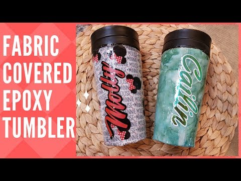 Fabric Covered Tumbler With Holographic Vinyl Epoxy Resin Personalized Using Phonto Cricut