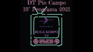 """Construyendo Comunidad desde la DMT """"DT Pio Campo""""                               10° programa 2021"""