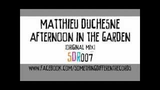 [SDR007] Matthieu Duchesne - Afternoon In The Garden (Original Mix)