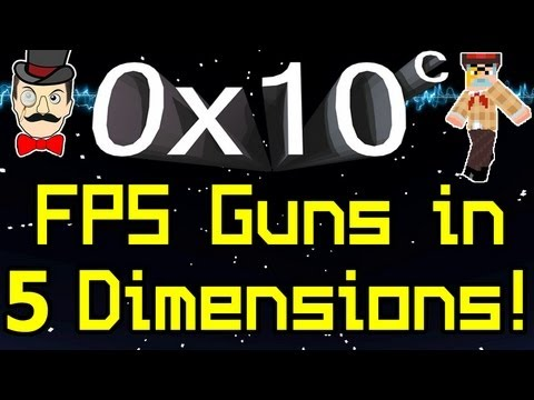 0x10c - FPS GUNS & Five Dimensions !