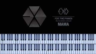 """""""MAMA"""" Piano cover 피아노 커버 for two pianos - EXO 엑소"""