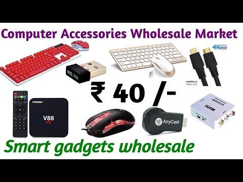 Computer accessories wholesale market  ||  Smart gadgets wholesale market