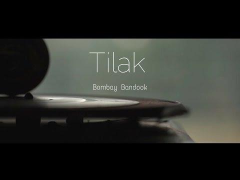 Tilak - Bombay Bandook