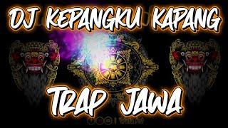 Dj Kepangku Kapang Trap Jawa Tradisional Javanese Trap | Trap Gending Gending Jawa Terbaru 2020