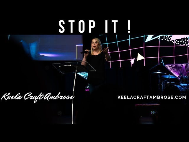 STOP IT! - KEELA CRAFT AMBROSE