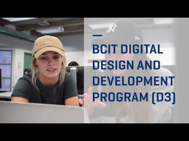 Bcit Digital Design And Development Program D3 Youtube