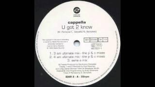 Cappella - U Got 2 Know (4 AM Ultimate Mix) (1993)