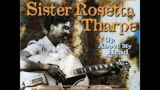 Sister Rosetta Tharpe -- my journey to the sky