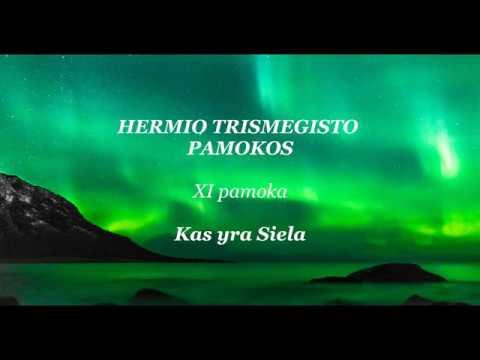 HERMIS TRISMEGISTAS XII pamoka: Kas yra siela