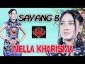 Nella kharisma - Sayang 8 [VIDEO OFFICIAL]