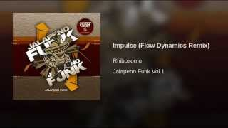 Impulse (Flow Dynamics Remix)
