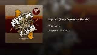 Impulse (Flow Dynamics Remix)