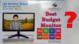 Best Budget 15 6 Inch LED Monitor - Zebronics 16A FHD LED