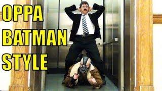 OPPA BATMAN STYLE - Parody of PSY - GANGNAM STYLE (강남스타일) M/V - Dark Knight Trilogy Spoof