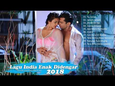 Lagu India Enak Didengar 2018 Terpopuler - Lagu India Terbaru 2018
