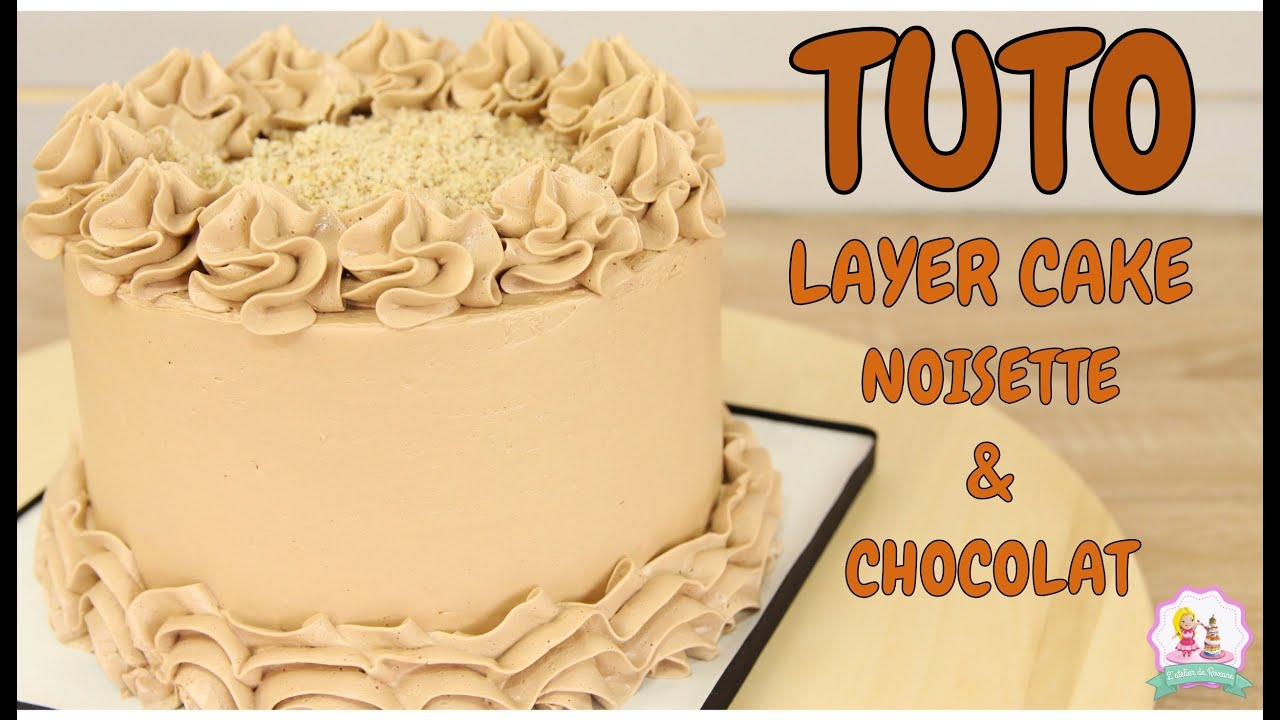 Recette Layer Cake Chocolat Moelleux