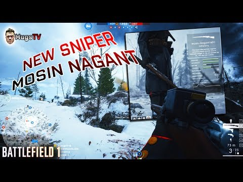 MOSIN NAGANT FIRST LOOK -  LUPKOW PASS - Battlefield 1 new DLC content