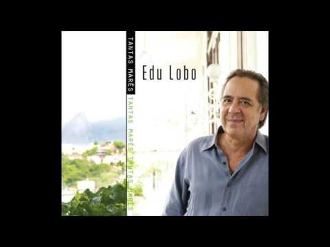 Edu Lobo - Tantas Marés [2010]