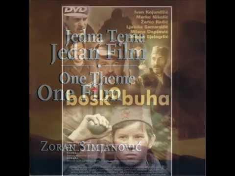 "Zoran Simjanović OST Boško Buha - ""Nek nas sete"" ... Oliver Dragojević"