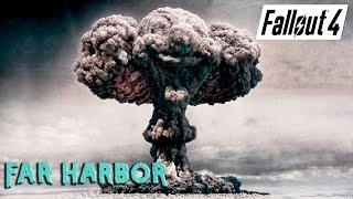 Fallout 4 Far Harbor Большой взрыв Альтернативный финал