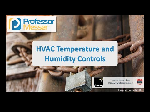 HVAC, Temperature, and Humidity Controls - CompTIA Security+ SY0-401: 2.7