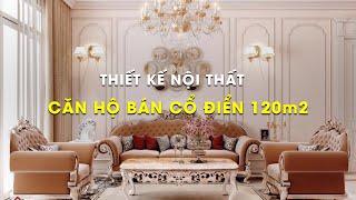 Thiết kế nội thất CĂN HỘ BÁN CỔ ĐIỂN 120m2 | VUÔNG TRÒN DECOR | VUÔNG TRÒN DESIGN INTERIOR capture youtube