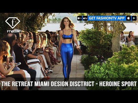 Heroine Sport at The Retreat Miami Design Disctrict Funkshion Swim Fashion Week | FashionTV | FTV