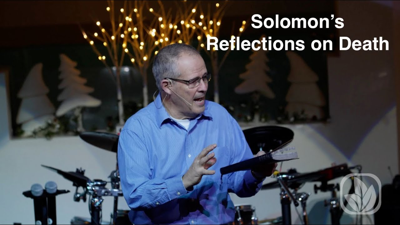 Solomon's Reflections On Death