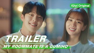 Official Trailer: My Roommate is a Gumiho | 我的室友是九尾狐 | iQiyi Original
