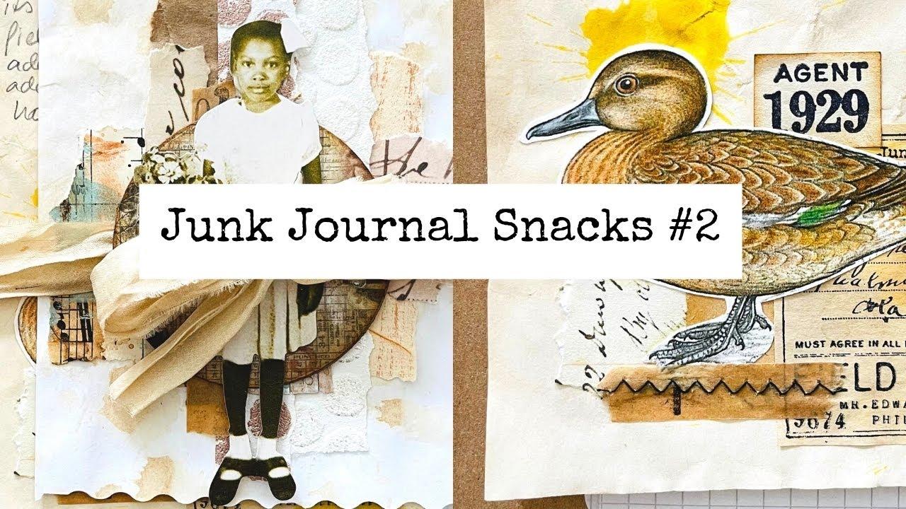 Junk Journal Snacks #2 - Bitesized Inspiration For Your Journal!