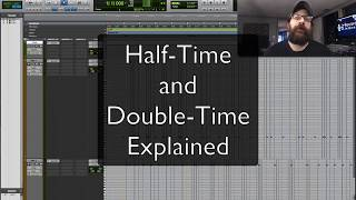 Half Time And Double Time Explained