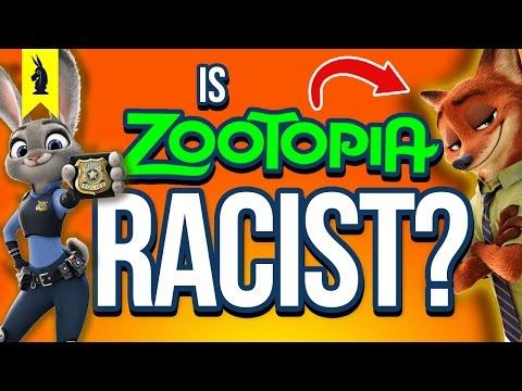 Is Zootopia RACIST!? –Wisecrack Edition