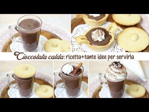 CIOCCOLATA CALDA FATTA IN CASA + TANTE IDEE PER SERVIRLA Ricetta facile   Hot Chocolate