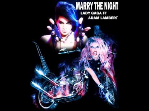 Lady Gaga ft. Adam Lambert - Marry The Night (2014)