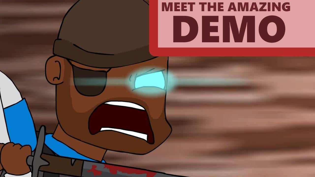 Meet The Amazing Demoman Youtube