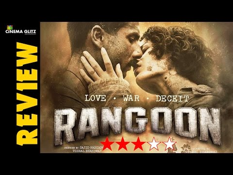 Rangoon Movie Review | Shahid Kapoor | Saif Ali Khan | Kangana Ranaut | CinemaGlitz.com
