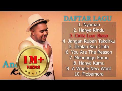 Andmesh Kamaleng [ Full Album ] 💙 Lagu Indonesia Terbaru 2019 💙 Hits Single NYAMAN