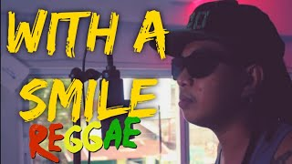 With a smile - Eraserheads VALTV VIBES reggae cover