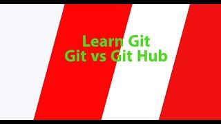 Part 5 - Git vs GitHub