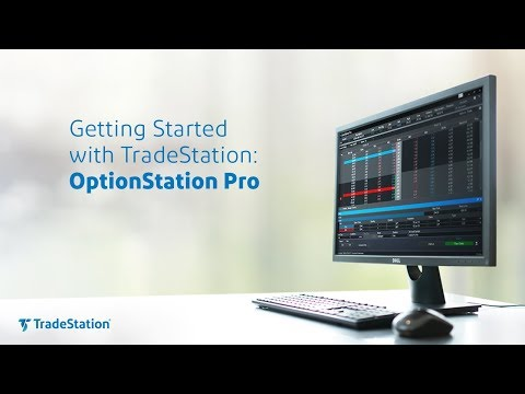 Getting Started with TradeStation: OptionStation Pro