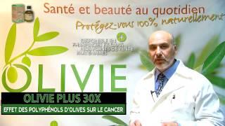 OLIVIE PLUS 30 X ! Bienfaits des polyphénols d'huile d'olive pour  lutter contre le cancer