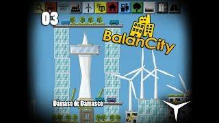 03.Una ciudad con lógica (BalanCity) // Gameplay