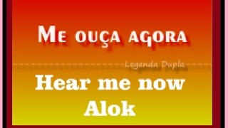 Baixar Hear Me Now Alok Lyric Ingles Portugues tradução compositor e cantor Zeeba e o Bruno Martini