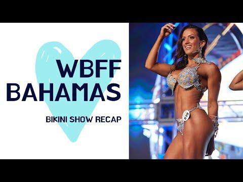 MY WBFF BIKINI SHOW – WORLDS BAHAMAS