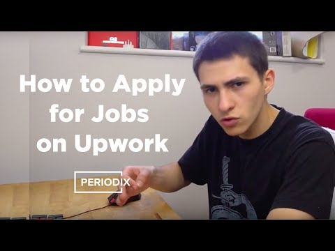How to Create Proposals and Apply for Jobs on Upwork ►Periodix.net